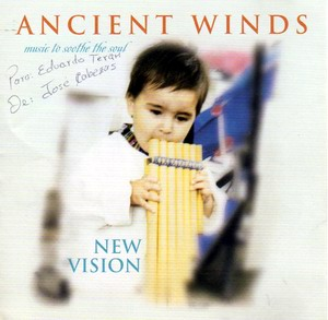 "Ancient winds ""New Vision"""